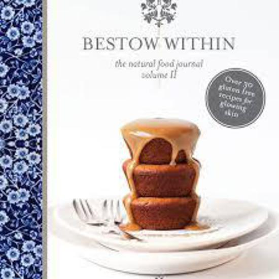 Bestow | Within Natural Food Cookbook Vol 2